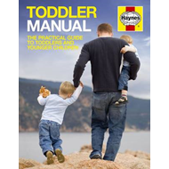 Toddler Manual: The Practical Guide to Toddlers and Younger Children (BOK)