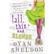 Tall, Thin and Blonde (BOK)