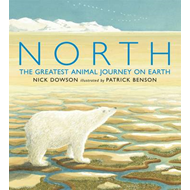 North: The Greatest Animal Journey on Earth (BOK)