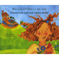 Goldilocks and the Three Bears in Italian and English (BOK)