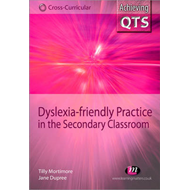 Dyslexia-friendly Practice in the Secondary Classroom (BOK)