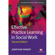Effective Practice Learning in Social Work (BOK)