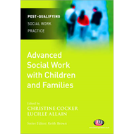 Advanced Social Work with Children and Families (BOK)