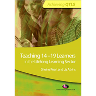 Teaching 14-19 Learners in the Lifelong Learning Sector (BOK)