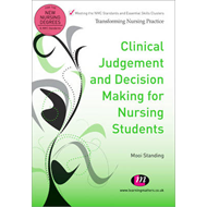 Clinical Judgement and Decision Making for Nursing Students (BOK)