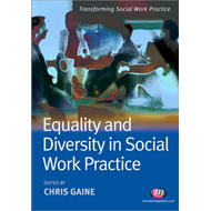 Equality and Diversity in Social Work Practice (BOK)