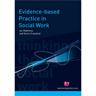 Evidence-based Practice in Social Work (BOK)