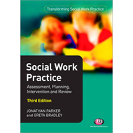 Social Work Practice: Assessment, Planning, Intervention and Review (BOK)