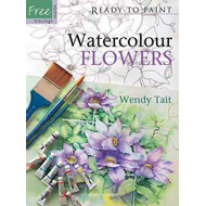Ready to Paint: Watercolour Flowers (BOK)