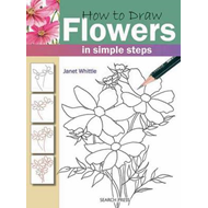 How to Draw: Flowers (BOK)