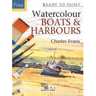 Ready to Paint: Watercolour Boats & Harbours (BOK)