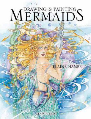 Drawing & Painting Mermaids (BOK)