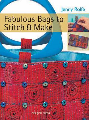 Fabulous Bags to Stitch and Make (BOK)