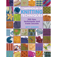 Compendium of Knitting Techniques (BOK)