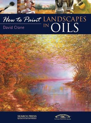How to Paint: Landscapes in Oils (BOK)