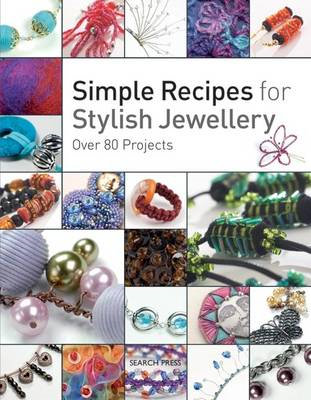 Simple Recipes for Stylish Jewellery (BOK)