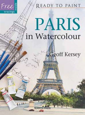 Ready to Paint: Paris in Watercolour (BOK)