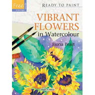 Ready to Paint: Vibrant Flowers in Watercolour (BOK)