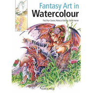 Fantasy Art in Watercolour (BOK)