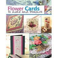Flower Cards to Make and Treasure (BOK)