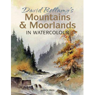 David Bellamy's Mountains & Moorlands in Watercolour (BOK)