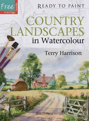 Ready to Paint: Country Landscapes in Watercolour (BOK)