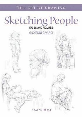 Art of Drawing: Sketching People (BOK)