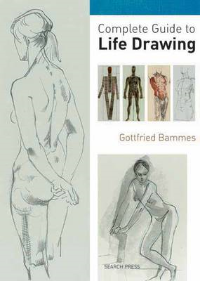 Complete Guide to Life Drawing (BOK)