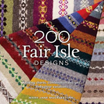 200 Fair Isle Designs: Knitting Charts, Combination Designs, and Colour Variations (BOK)