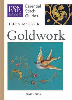 RSN Essential Stitch Guides: Goldwork (BOK)