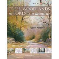 What to Paint: Trees, Woodlands & Forests in Watercolour (BOK)
