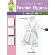How to Draw Fashion Figures (BOK)