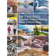 Joe Dowden's Complete Guide to Painting Water in Watercolour (BOK)