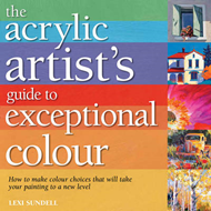 Acrylic Artist's Guide to Exceptional Colour (BOK)