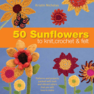 50 Sunflowers to Knit, Crochet and Felt (BOK)