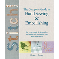 Complete Guide to Handsewing & Embellishing (BOK)