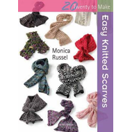 Twenty to Make: Easy Knitted Scarves (BOK)