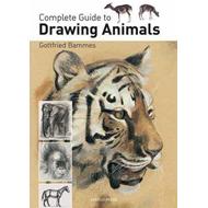 Complete Guide to Drawing Animals (BOK)
