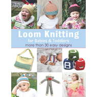 Loom Knitting for Babies & Toddlers (BOK)