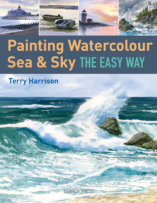 Painting Watercolour Sea & Sky the Easy Way (BOK)