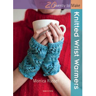 Twenty to Make: Knitted Wrist Warmers (BOK)