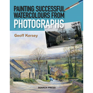 Painting Successful Watercolours from Photographs (BOK)