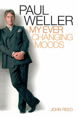 Paul Weller: My Ever Changing Moods (BOK)