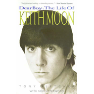 Dear Boy: The Life of Keith Moon (BOK)