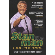 Stan the Man: A Hard Life in Football (BOK)