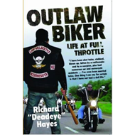Outlaw Biker: My Life at Full Throttle (BOK)