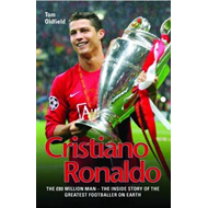 Cristiano Ronaldo: The 80 Million Man (BOK)
