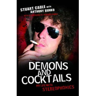 "Demons and Cocktails: My Life with ""Stereophonics"" (BOK)"