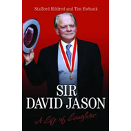 Sir David Jason: A Life of Laughter (BOK)