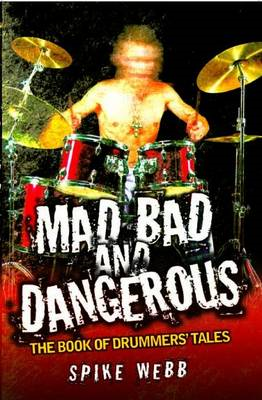 Mad, Bad and Dangerous (BOK)